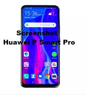 Screenshot Huawei P Smart Pro, Begini cara mudahnya