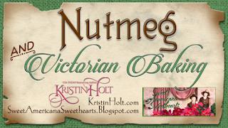 Kristin Holt | Nutmeg and Victorian Baking