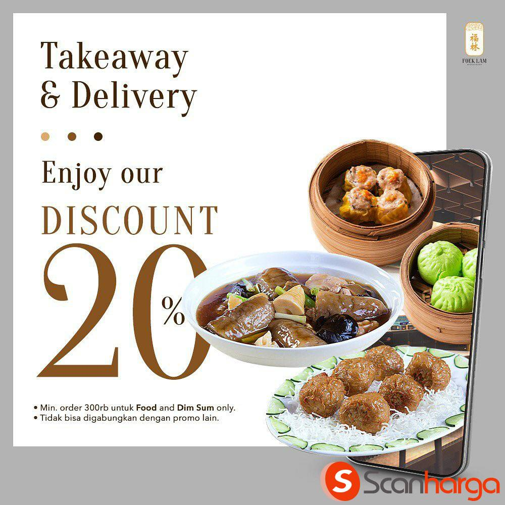 Promo FOEK LAM Diskon 20% berlaku khusus Takeaway & Delivery