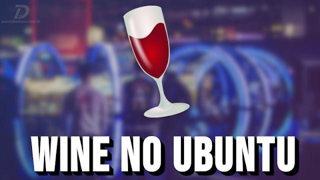 Como instalar o Wine no Ubuntu de forma correta