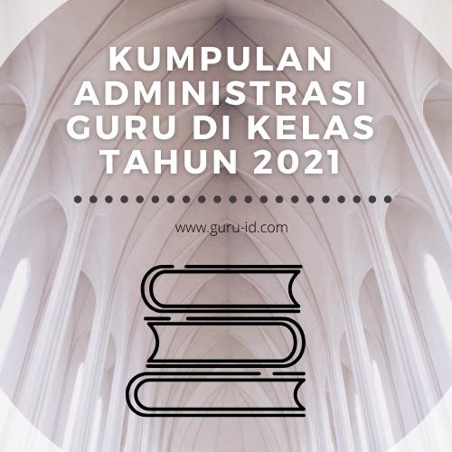gambar administrasi guru 2021
