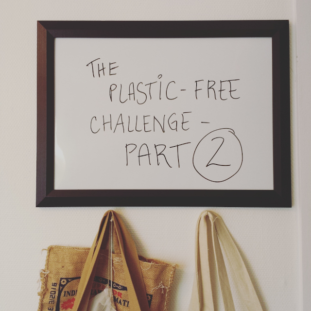 The plastic-free challenge - part 2