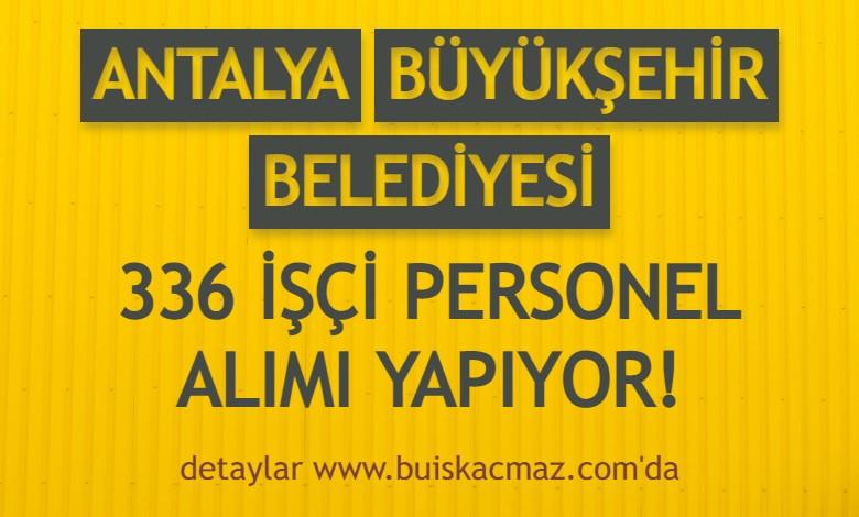 Antalya İnsan Kaynakları 336 İşçi Personel Alımı