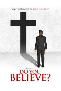 Watch Do You Believe? Online Free in HD