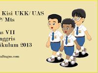 Kisi Kisi UKK B. Inggris Kelas 7 Kurikulum 2013