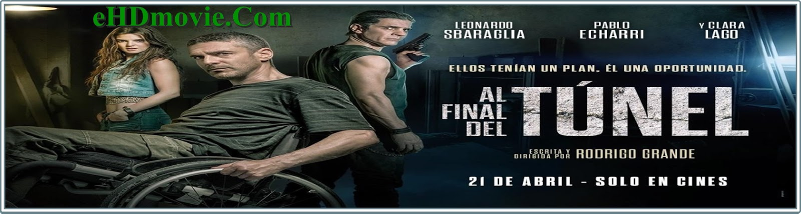 At the End of the Tunnel 2016 Full Movie English 720p - 480p ORG BRRip 400MB - 850MB ESubs Free Download