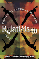 "Book Review: ""Relativism: Feet Firmly Planted In Mid-Air"" by Frank Beckwith and Greg Koukl"