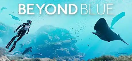 Beyond Blue لعبة مغامرة الغوص في أعماق البحار