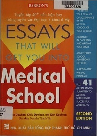 ESSAYS That Will Get You Into Medical School - Adrienn Dowhan