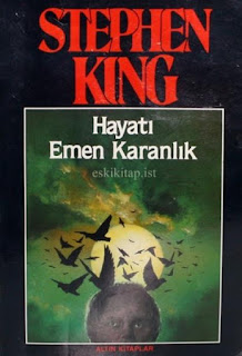 Stephen King - Hayatı Emen Karanlık