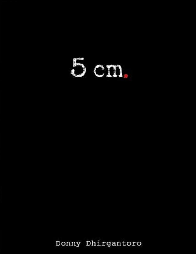 Novel : 5 cm - Donny Dhirgantoro
