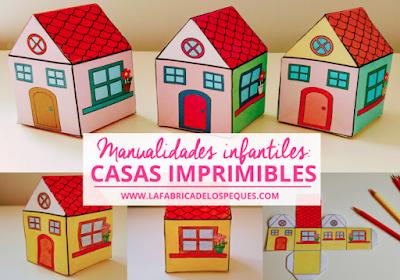 http://lafabricadelospeques.com/manualidades-infantiles-casas-imprimibles/