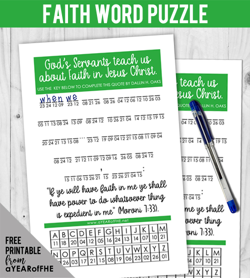 A Year of FHE // A free download of a word puzzle which reveals a quote about faith in Jesus Christ. #lds #free #fhe #faith