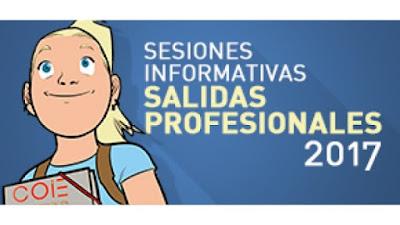"""Sesiones Informativas: """"Salidas Profesionales 2017""""."""