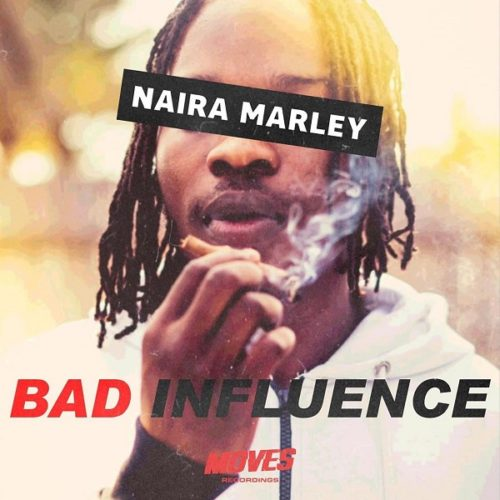 "Naira Marley – ""Bad Influence"" (Prod. Rexxie)"