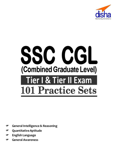 SSC CGL Tier I & Tier II 101 Practice Sets : for SSC CGL Exams PDF Book