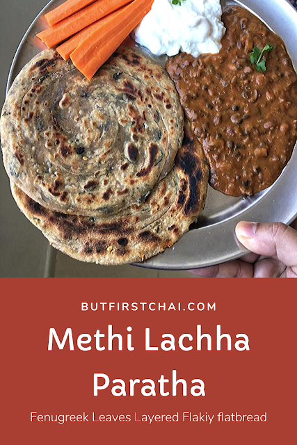 Methi Lachha Paratha | Fenugreek Leaves Spiced Layered Flatbread