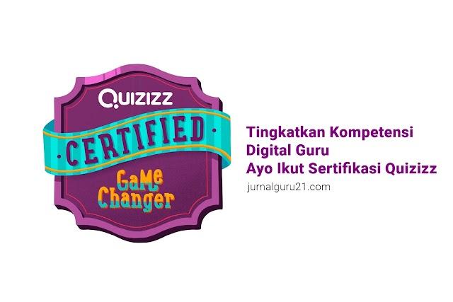 Tingkatkan Kompetensi Digital Guru, Ayo Ikut Sertifikasi Quizizz!