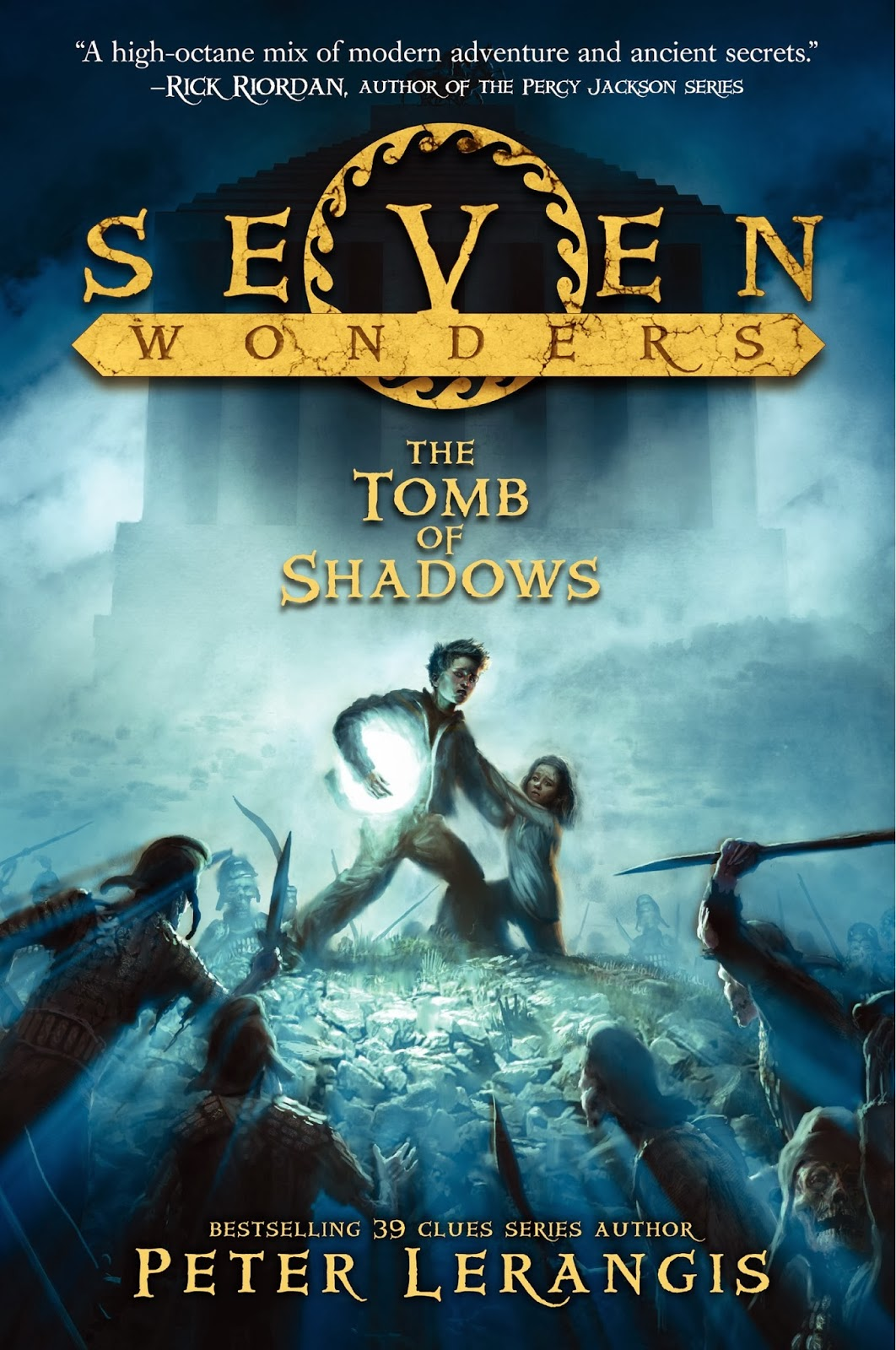 Seven Wonders: The Tomb of Shadows By Peter Lerangis