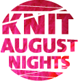 Knit August Nights