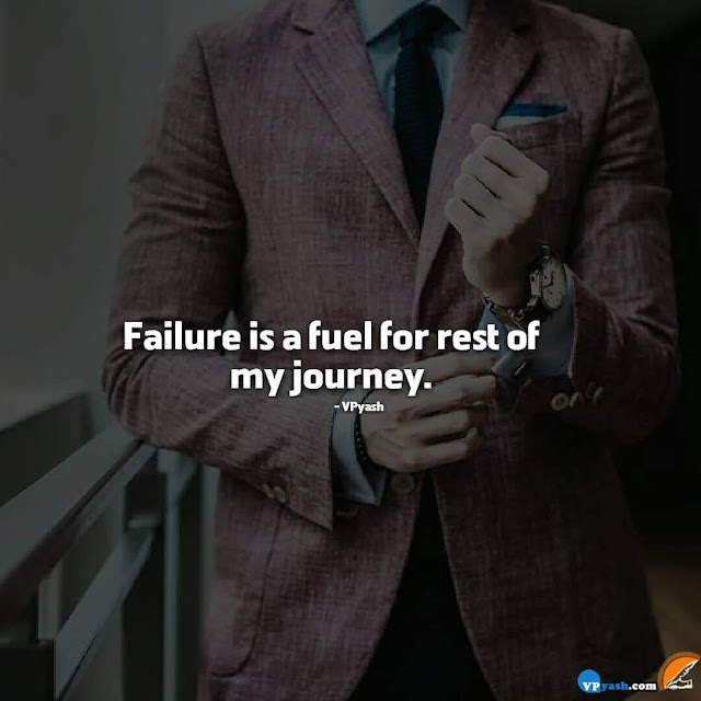 Failure Is a fuel To Encourage Me