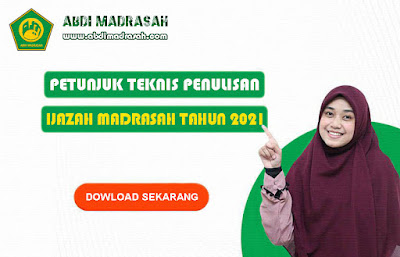 Juknis Penulisan Blangko Ijazah Madrasah Tahun Pelajaran 2020/2021