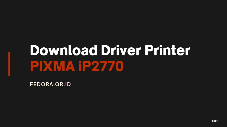 download printer driver pixma ip2770