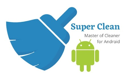 Super Clean Download Latest Version for Android