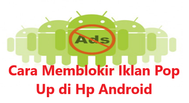 Cara Mematikan Pop up Blocker di Google Chrome dan Firefox Android Bahasa Indonesia
