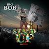 Music: STAND UP - BIG BOB