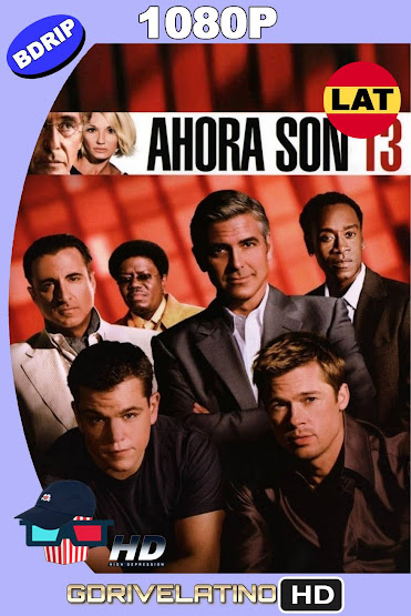 Ahora Son 13 (2007) BDRip 1080p Latino-Ingles MKV
