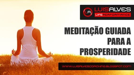 MEDITAÇÃO GUIADA PARA A PROSPERIDADE