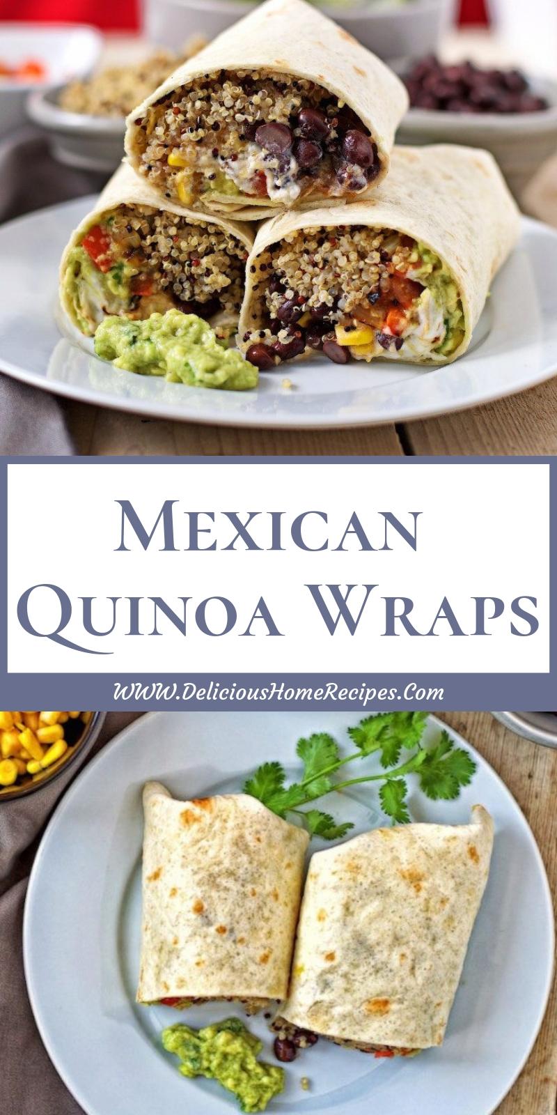 Mexican Quinoa Wraps