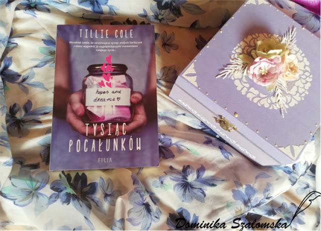 """#193 Recenzja książki """"Tysiąc Pocałunków"""" Tillie Cole"""