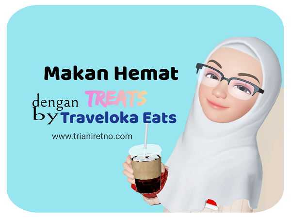 Makan Hemat dengan Treats by Traveloka Eats