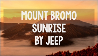 mount bromo sunrise by jeep