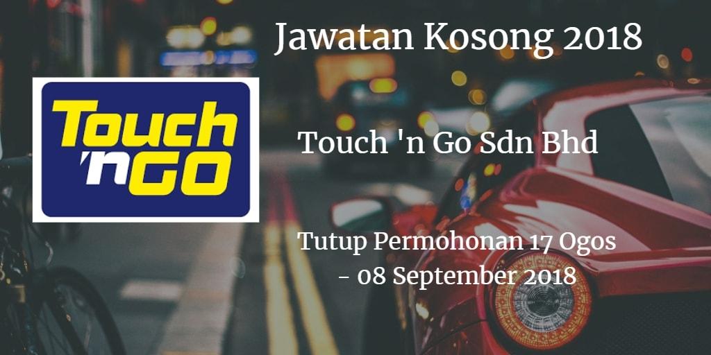 Jawatan Kosong Touch 'n Go Sdn Bhd  17 Ogos - 08 September 2018
