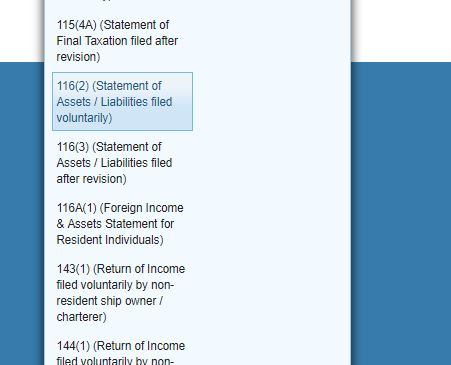 "Step 4: From Drop-down click on ""116(2) (Statement of Assets / Liabilities filed voluntarily)"""