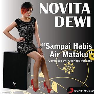 Lirik Lagu dan Video Klip Novita Dewi - Sampai Habis Air Mataku