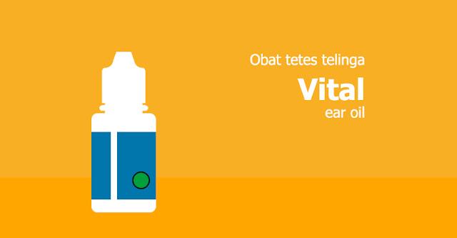 Vital Ear Oil, Obat Tetes Telinga Untuk Membersihkan Telinga Dan Mencegah Infeksi