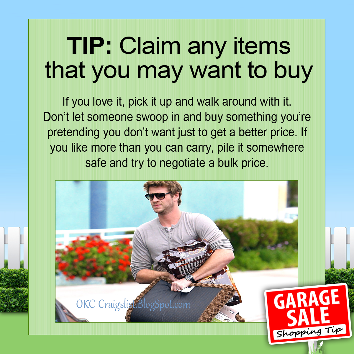 GARAGE SALE TIP: Be the first to claim stuff you may want to buy