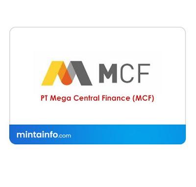 Lowongan Kerja PT Mega Central Finance (MCF) Terbaru Hari Ini, info loker pekanbaru 2021, loker 2021 pekanbaru, loker riau 2021