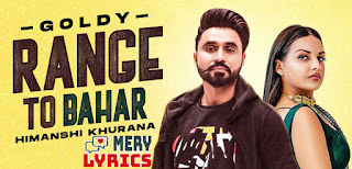Range To Bahar Lyrics By Goldy Desi Crew