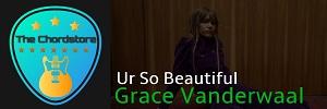 Grace Vanderwaal - UR SO BEAUTIFUL Guitar Chords |
