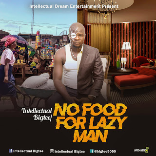 NO FOOD FOR LAZY MAN- INTELLECTUAL BIGTEE