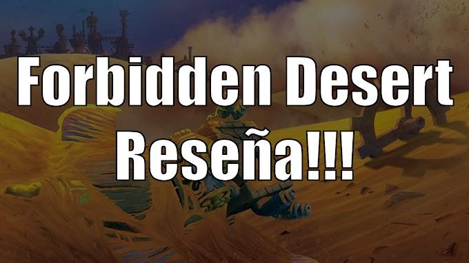 Forbidden Desert Reseña