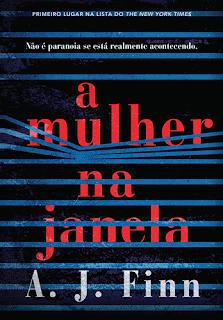 A MULHER NA JANELA (A. J. Finn)