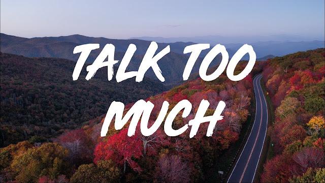 talk too much lyrics