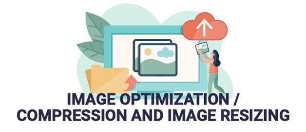 Image Optimization/ Compression and Image Resizing