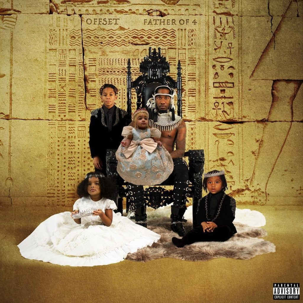 NEW ALBUM: FATHER OF 4 BY OFFSET(DOWNLOAD ALL SONGS EACH)